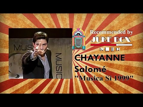Chayanne - Salomé (Musica Si 1999)