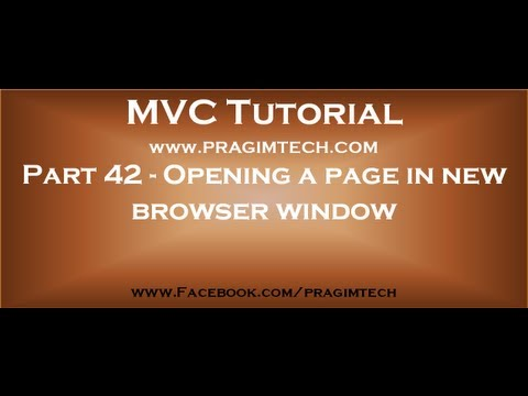 Part 42   Opening A Page In New Browser Window In Asp Net Mvc Application