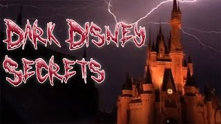 6 Disturbing Disneyland Secrets They DON'T Want You to Know