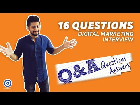 16 Unique Digital Marketing Interview Questions You Should Know for your Job interview in 2018