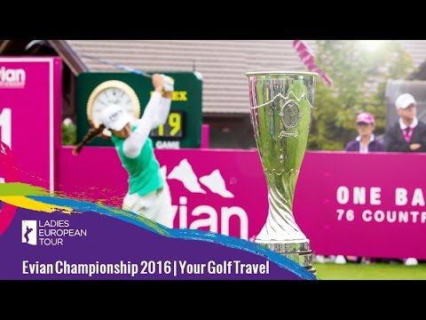 Evian Championship 2016 | LET TRAVEL PACKAGES