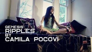 """Genesis """"Ripples"""" Cover by Camila Pocovi"""