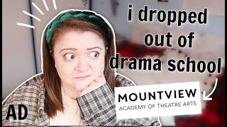 why I dropped out of drama school!