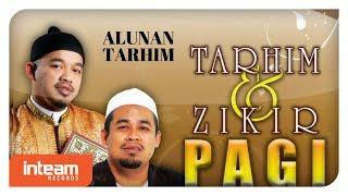Subscribe https://goo.gl/DqxOhB Tarhim & Zikir Pagi, Ustaz Asri Ibrahim & Ustaz Ghazali Ibrahim Available on; iTunes: http://apple.co/2hw5iFN Spotify: ...