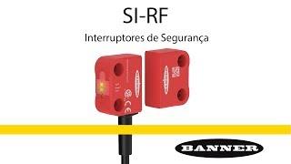 Interruptores de segurança SI-RF: proteja simplesmente portas e portões