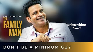 The Family Man Season 2 - Don't Be A Minimum Guy   Manoj Bajpayee   Amazon Prime Video Thumb