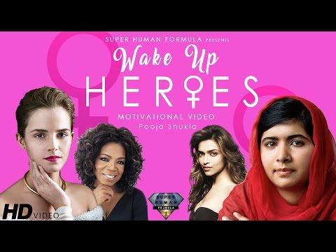WAKE UP HEROES - Motivational Video for Women   Inspirational Video   SuperHuman Formula