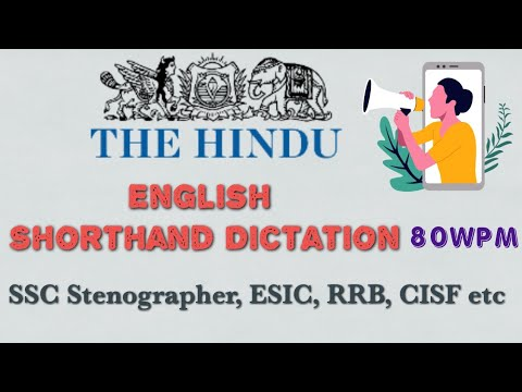 English Shorthand Dictation - Editorial 3