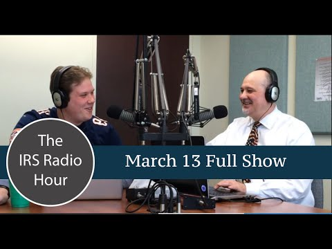 IRS Radio Hour March 13th Full Show