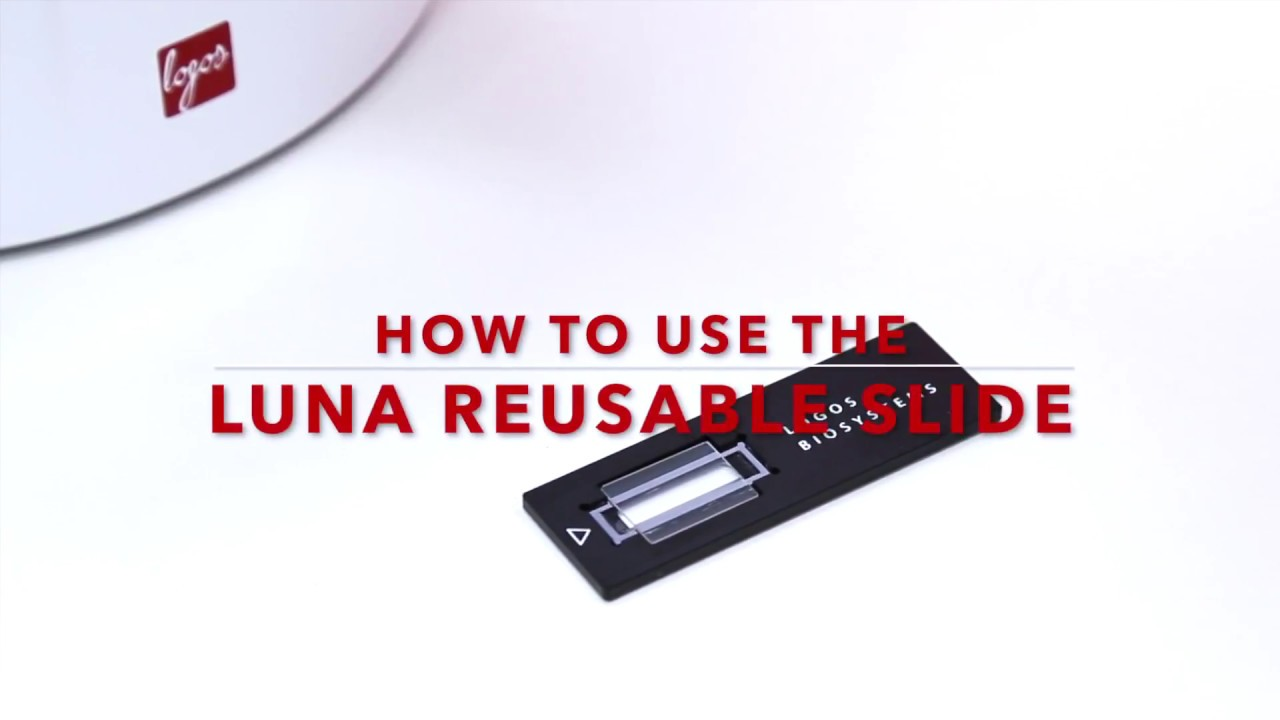 How to use the LUNA reusable slides