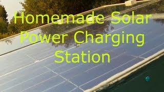 Homemade Solar Power Charging Station