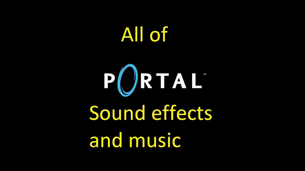 ALL PORTAL SOUNDS+SONGS.