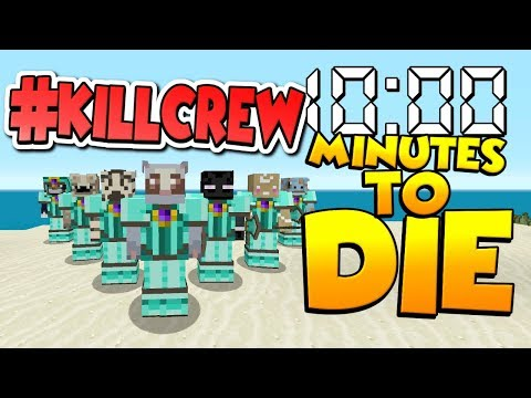 10:00 Minutes to DIE !! - THE KILLING CREW