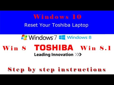 Toshiba Factory Restore Windows 8, 8.1 Or 10 - Step By Step Instructions With Explanation.