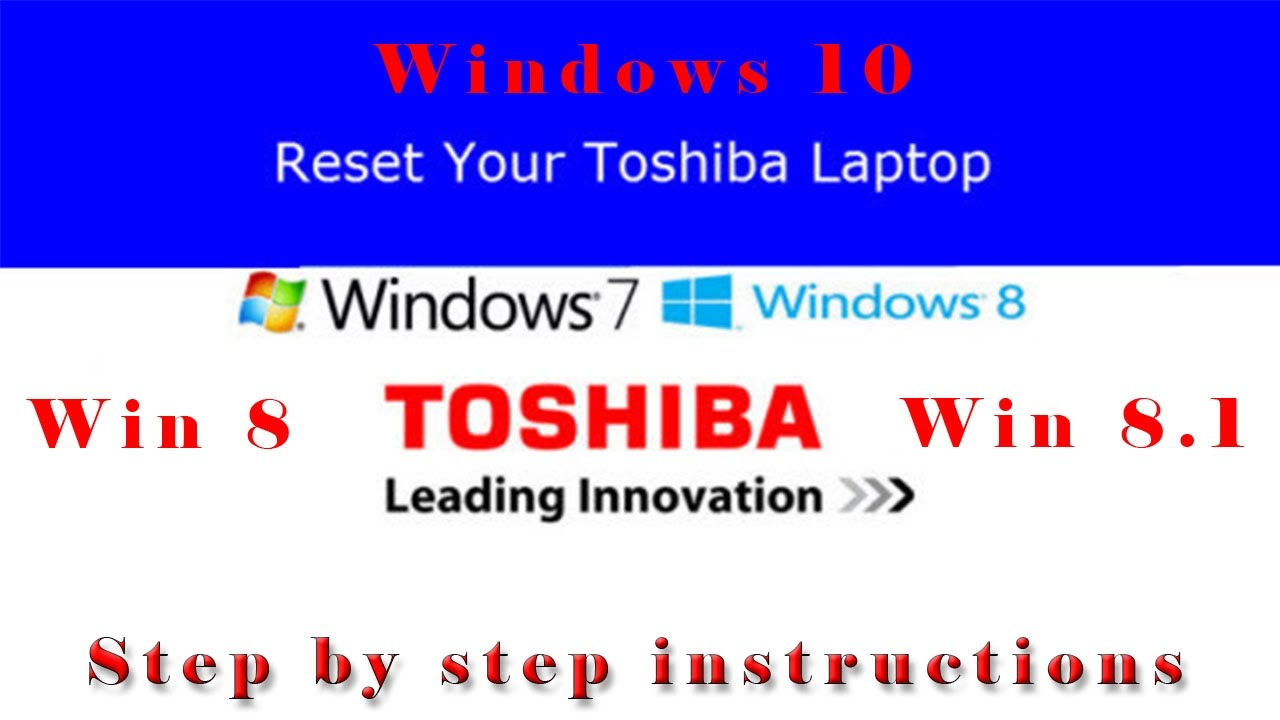 Toshiba Factory Restore Windows 8, 8.1 or 10 - Step by step