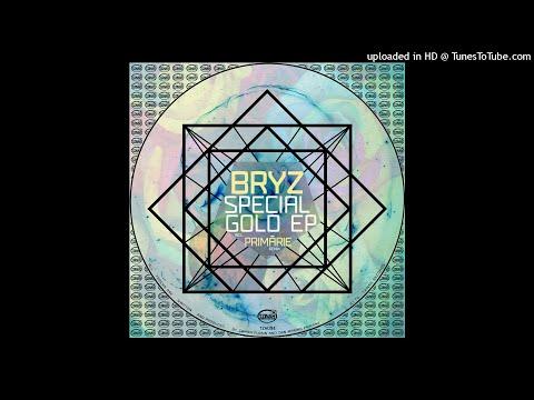 BRYZ - Special Gold (Primarie 'Morning Light' Remix)