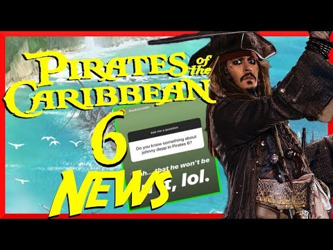 Pirates Of The Caribbean 6 Update!