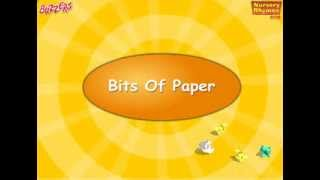 Bits of Paper - Nursery Rhymes for Kids