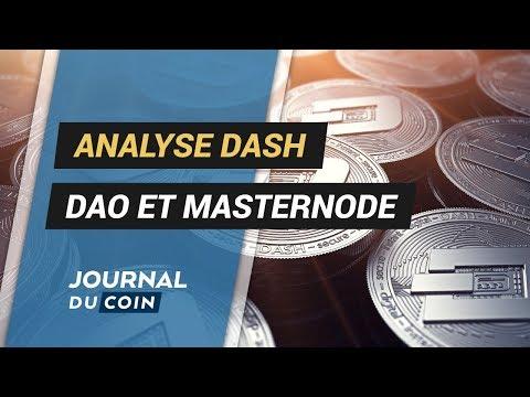 ANALYSE DASH : DAO et MASTERNODE
