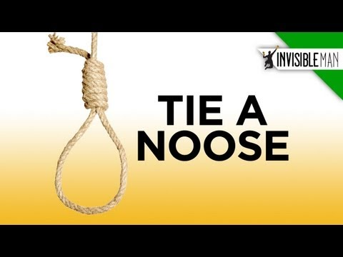 Easy Steps to the Perfect Hangman's Noose  Invisible Man