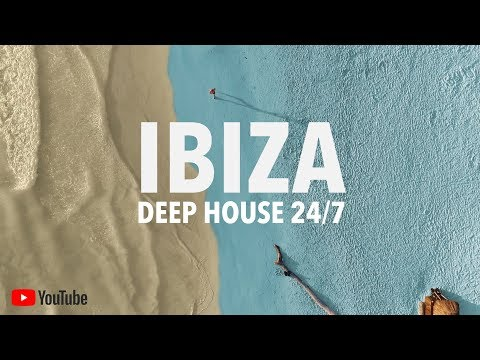 IBIZA 2018 ? Best Deep House Music 24/7 ? Soulful Vocal House Mix