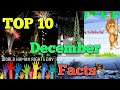 10 Interesting Facts About The Month December.