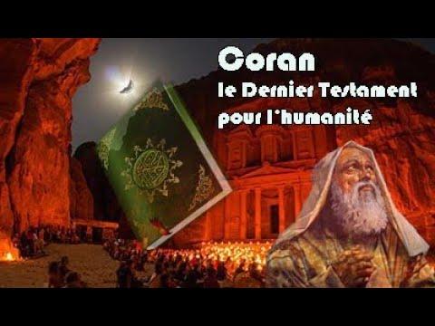 Coran, le Dernier Testament pour l'humanité