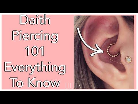 Daith Piercing 101 - Everything You Need To Know