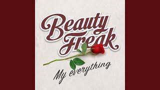 FREAK - My Everything
