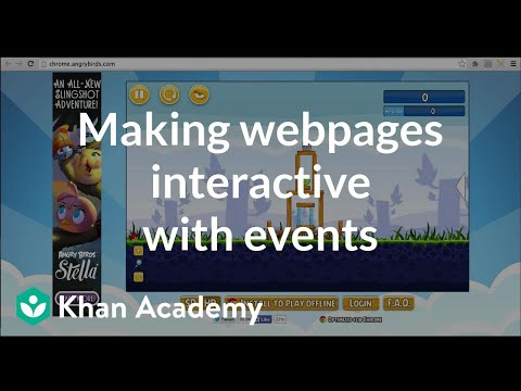 Making webpages interactive with events | Computer programming | Khan Academy