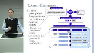 Philippe Voyer explique le Programme de prévention du délirium - video de formation