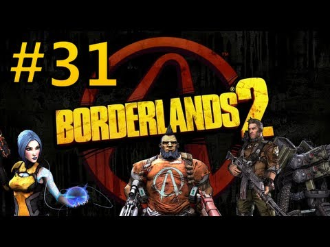 Co-op Let's Play Borderlands 2 - Episode 31 - The Guns of the Irish!