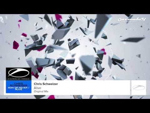 Chris Schweizer - Alive (Original Mix)