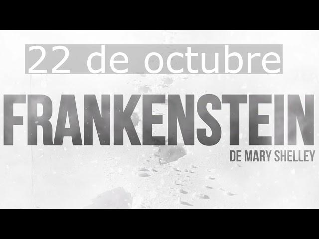 Estreno regional del espectáculo Frankenstein, de la compañía El Desván, este viernes 22