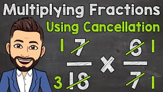 Multiplying Fractions Using CanceĮlation | Math with Mr. J