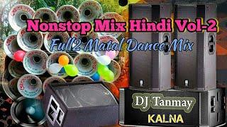 Download lagu Hindi Nonstop Mix Vol-2_ - DJ Tanmay Mix