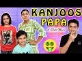 KANJOOS PAPA - Short Movie #Funny   Types of Fathers   Aayu and Pihu Show