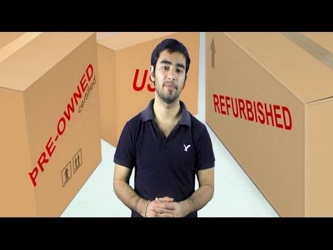Refurbished & Used Products Explained (Hindi)