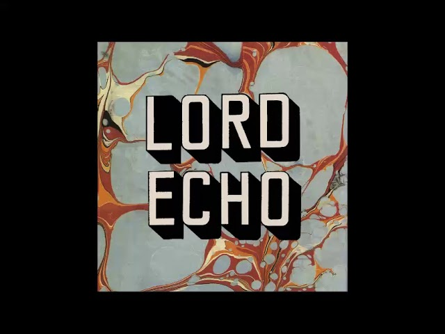 lord-echo-woah-there-s-no-limit-featuring-mara-tk-hyphenphaea