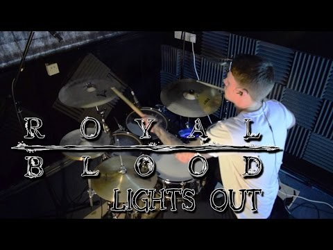 Royal Blood – Lights Out - Drum Cover