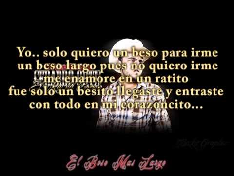 El Beso Mas Largo Con Letra Gerardo Ortiz