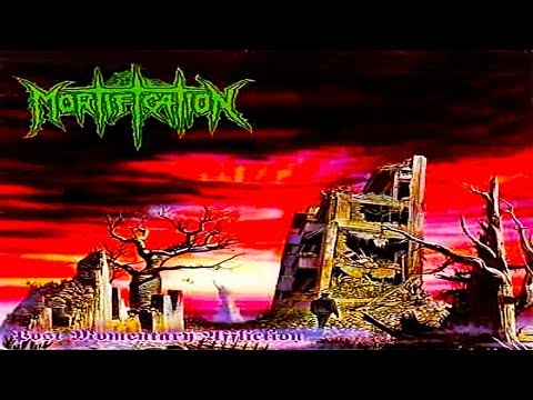 MORTIFICATION - Post Momentary Affliction [FULL ALBUM] 1993