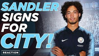 OFFICIAL: MAN CITY SIGN PHILIPPE SANDLER | REACTION
