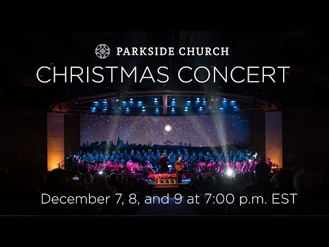 2018 Parkside Church Christmas Concert