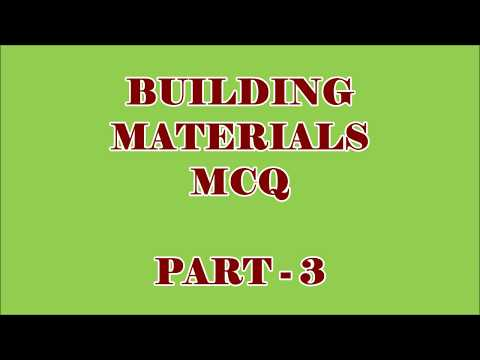 CIVIL ENGG MCQ || BUILDING MATERIALS 100 OBJECTIVE QUESTIONS AND ANSWERS || PART - 3