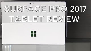 2017 Surface Pro as a Tablet Review - Does the compromise work?