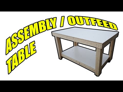 How to Build an Assembly Table / Outfeed Table