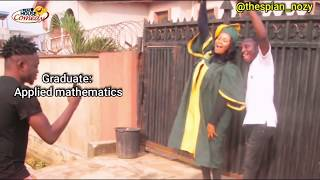 The destinies of Nigerian Graduates (Real House Of Comedy)