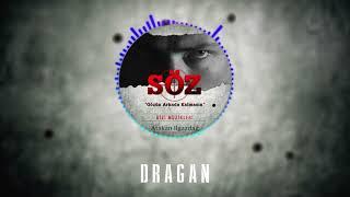 Atakan Ilgazdağ | #Söz Dizi Müziği - Dragan Video