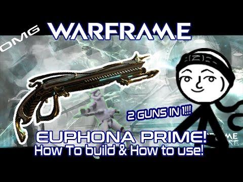 Warframe - Euphona Prime Build (BEST SECONDARY WEAPON?! BEST BUILDS)
